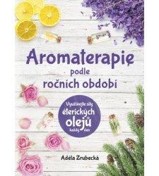 Knihy oaromaterapii a přírodní kosmetice - Aromaterapie podle ročních období - T0173