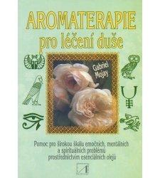 Knihy o aromaterapii a prírodnej kozmetike - Aromaterapia pre liečenie duše - T0151
